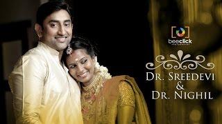 Dr Sreedevi & Dr Nighil Wedding Highlights