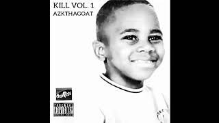 "AZKTHAGOAT - Bleach 62 ""Kill Vol. 1"""