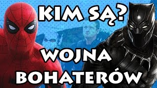 Kim jest Spider-Man i Black Panther/Czarna Pantera w KAPITAN AMERYKA: WOJNA BOHATERÓW