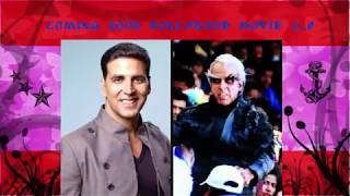 Akshay Kumar Trailer 2.0 Upcoming Bollywood Movie Release Date | Teaser  Rajinikanth | Amy Jackson