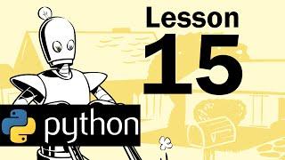 Lesson 15 - Python Programming (Automate the Boring Stuff with Python)