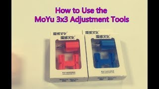 How to Use the MoYu 3x3 Adjustment Tools