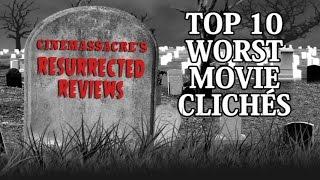 Top 10 Worst Movie Clichés - Cinemassacre Resurrected Review