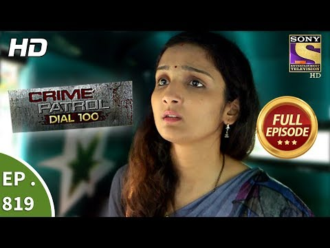 Xxx Mp4 Crime Patrol Dial 100 Ep 819 Full Episode 12th July 2018 3gp Sex