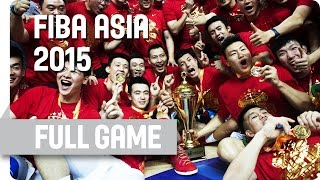 China v Philippines - Final - Full Game - 2015 FIBA Asia Championship