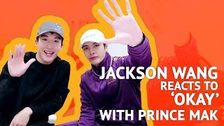 Jackson Wang reacts to his own MV (Okay) with Prince Mak