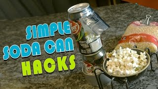 6 Simple Soda Can Hacks