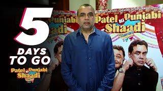 Patel Ki Punjabi Shaadi | 5 Days to Go | Paresh Rawal | Rishi Kapoor | Vir Das | Payal Ghosh