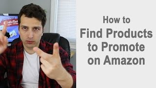 Finding Products to Promote On Amazon.com (Affiliate Site: PT1)