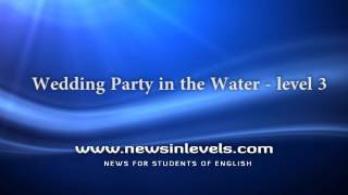 Wedding Party in the Water - level 3