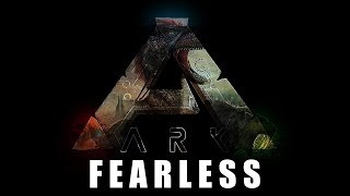 ARK Survival Evolved Song | Music Gaming Video inc. Lyric | FEARLESS | #Ark maulwurfn!