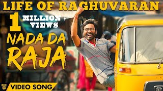 Life Of Raghuvaran - Nada Da Raja (Official Video Song) | Velai Illa Pattadhaari 2 | Dhanush, Kajol