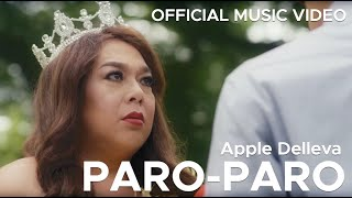 PARO-PARO by Apple Delleva (Official Music Video, OST
