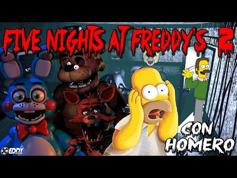 HOMERO Juega Five Nigth at Freddy's 2