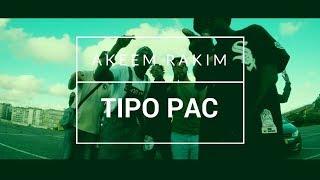 Akeem Rakim - Tipo Pac (Feat Xzey) (Official Video)