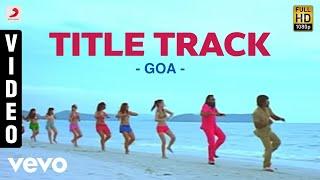 Yuvanshankar Raja | Goa - Title Track Video