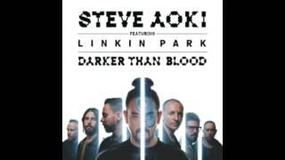 Steve Aoki feat  Linkin Park   Darker Than Blood Official Video