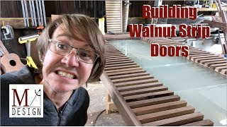 Building Walnut Strip Doors // Woodworking How To