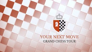 2017 Your Next Move Grand Chess Tour: Day 4