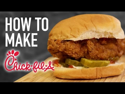 HOW TO MAKE CHICK FIL A