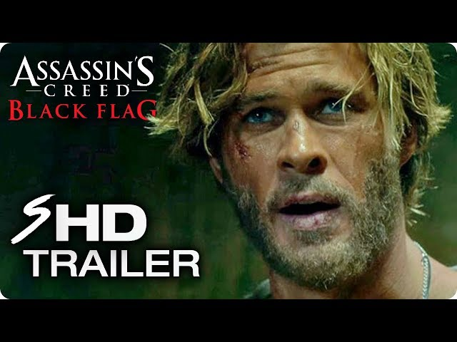 ASSASSIN'S CREED: Black Flag (2018) Movie Teaser Trailer [HD] Chris Hemsworth Concept