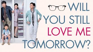 WILL YOU STILL LOVE ME TOMORROW? - Official US Trailer