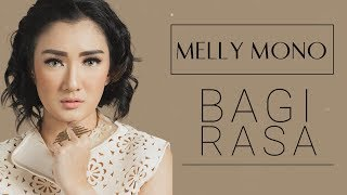 Melly Mono - Bagi Rasa [Official Lyric Video]