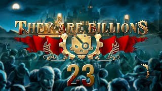 THEY ARE BILLIONS | DEFENCES #23 Zombie Strategy - Let