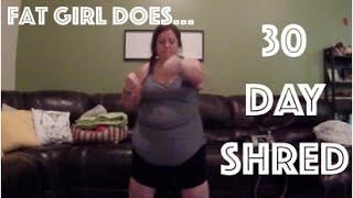 FAT GIRL DOES JILLIAN MICHAELS 30 DAY SHRED (again) || WatersWife