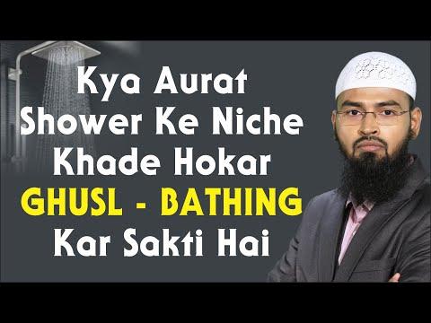 Kya Aurat Shower Ke Niche Khade Hokar Ghusl - Bathing Kar Sakti Hai By Adv. Faiz Syed
