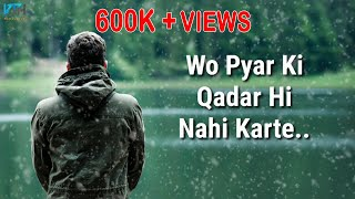 True Line Very Sad Heart Touching Whatsapp Status Video | 2 Line Status - Kash Tum Hoti