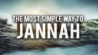 THE MOST SIMPLE WAY TO JANNAH