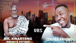 Teacher Kwadwo interviews #Mr_Kwarteng(ebony's father) about Bullet money saga.