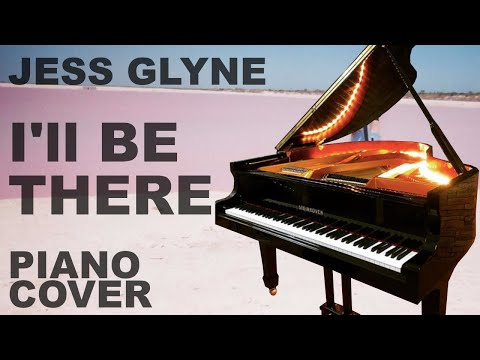Download I'll Be There - Jess Glynne | Amazing Piano Cover free