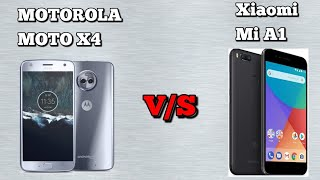 Motorola Moto X4 vs Xiaomi Mi A1 a quick comparison...What is your choice?