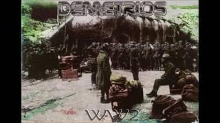 DEMETRIOS -  Love in the Time of War (feat xOpath & Saturno) Pt. 1