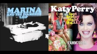 Marina and the Diamonds vs. Katy Perry - Lies Friday Night (T.G.I.F.) (Mashup Mix)