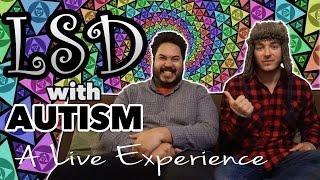 LSD with Autism: A Live Experience