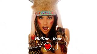 FlicFlac - Hope [FREE DOWNLOAD]