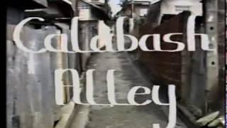 Calabash Alley  Part 1