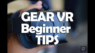 5 beginner tips for better use of SAMSUNG GEAR VR