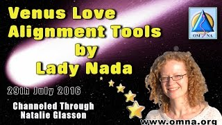 Channeled Message   Venus Love Alignment Tools by Lady Nada