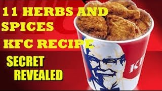 KFC KENTUCKY FRIED CHICKEN SECRET INGREDIENTS RECIPE REVEALED! 11 HERBS & SPICES!
