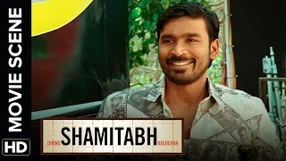 Dhanush's struggling days | Shamitabh | Movie Scene