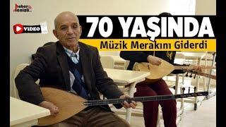 70 yaşında müzik merakını giderdi - Denizli Haberleri - HABERDENİZLİ.COM