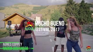 Agnes Coppey Ragga Jam Salsa,Mucho Bueno Festival 2017