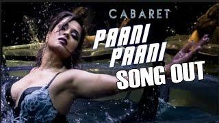 Paani Paani Video Song Out | Cabaret | Richa Chadda Hot Dance Moves