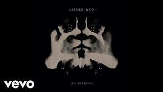 Amber Run - No Answers (Acoustic) [Audio]