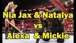 WWE-Nia Jax & Natalya vs  Alexa Bliss & Mickie James(2018-07-09)