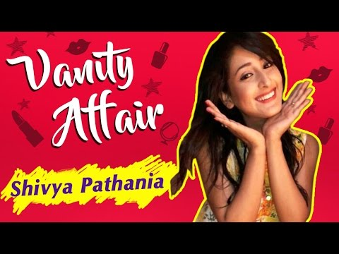 Shivya Pathania aka Sanchi REVEALS Her Make-Up Room Secrets | VANITY AFFAIR | Exclusive Interview